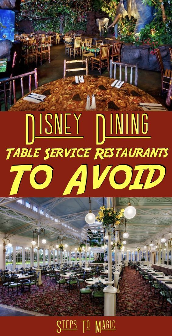 List Of Table Service Restaurants To Avoid At Walt Disney World - Steps To Magic