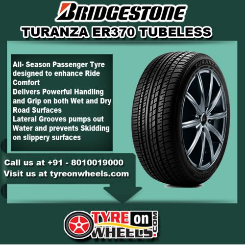 Buy Bridgestone Tyres Online of Turanza ER 370 Tubeless Tyres at Guaranteed Low Prices and also get Mobile Tyres Fitting Services at your home now buy at http://www.tyreonwheels.com/tyres/Bridgestone/TURANZA-ER370-TUBELESS/558