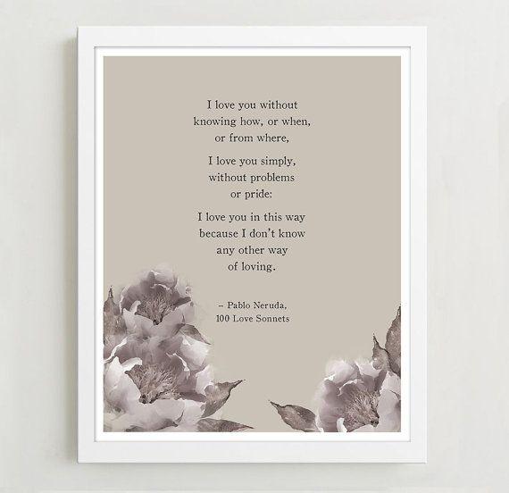 Pablo Neruda Love Poem with Watercolor Peonies  by Riverwaystudios