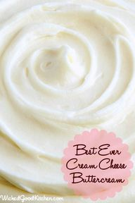 Had to share ~ Best Ever Cream Cheese/Buttercream ~ Enjoy!