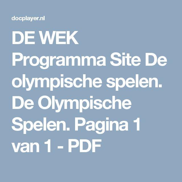 DE WEK Programma Site De olympische spelen. De Olympische Spelen.  Pagina 1 van 1 - PDF