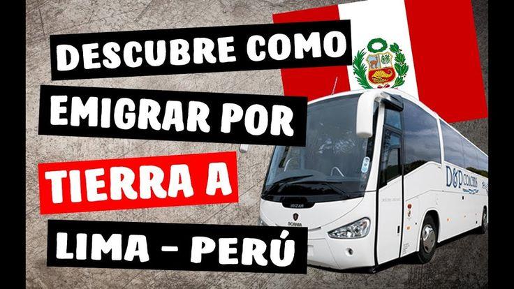 ✔ Descubre Como Emigrar por Tierra a Perú – Viajar en BUS