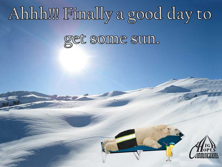 Finally a good day to get some sun www.highhopescommunications.ca