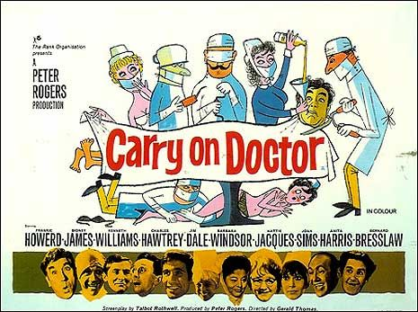 Go on admit it, you loved the 'Carry On' films, didn't you? Harmless, innocent fun choc full of good ol' British postcard humour the 'Carry On' films were a long running series of Ealing style British comedies. 'Carry on Doctor' hit the screens in 1967 and is on my faves along with 'Carry On Screaming'. Still very watchable today if a little dated. The 'Carry On' represent an era of British cinema that will never be replaced
