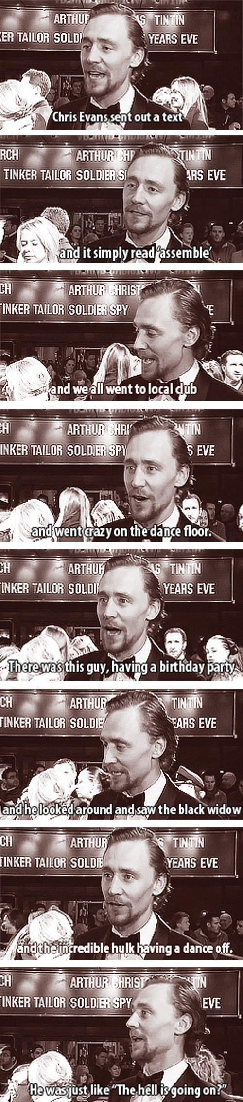 I want Loki and Captain America and The Black Widow and The Hulk to come to my birthday too. Especially if they bring Iron Man.