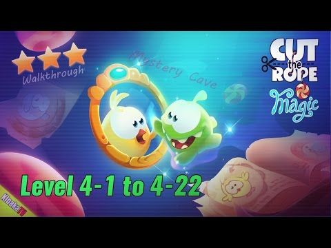 Cut The Rope: Magic - Level 4-1 to 4-22 Mystery Cave Walkthrough (3 Stars)