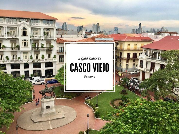 A Quick Guide To Panama's Casco Viejo Neighborhood