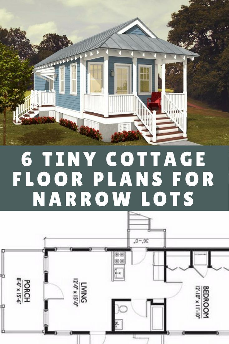 6 Tiny Cottage Floor Plans Designed For Narrow Lots I M Torn Between No 1 An Tiny House Plans Small Cottages Tiny Cottage Floor Plans Tiny House Floor Plans