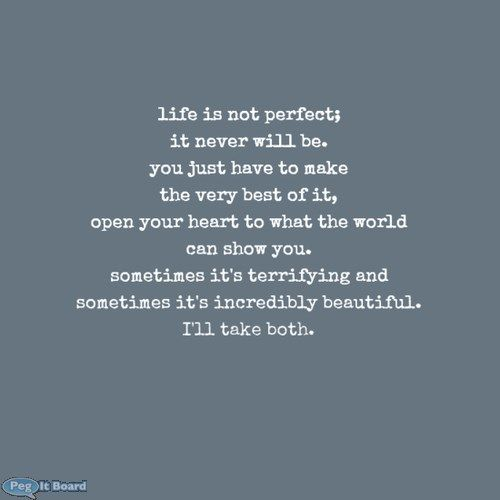 life is not perfect quotes quotesgram. Black Bedroom Furniture Sets. Home Design Ideas