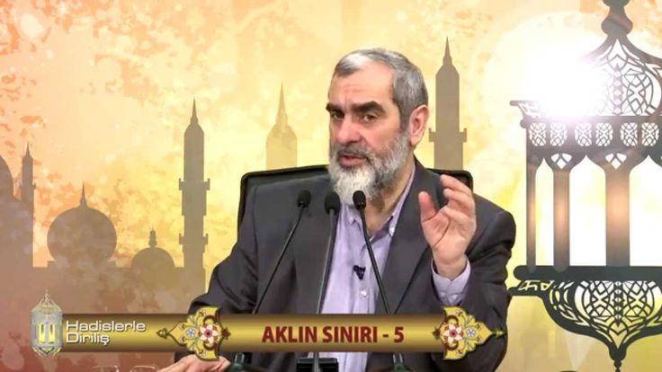 84) Hadislerle Diriliş - AKLIN SINIRI 5 - Nureddin Yıldız