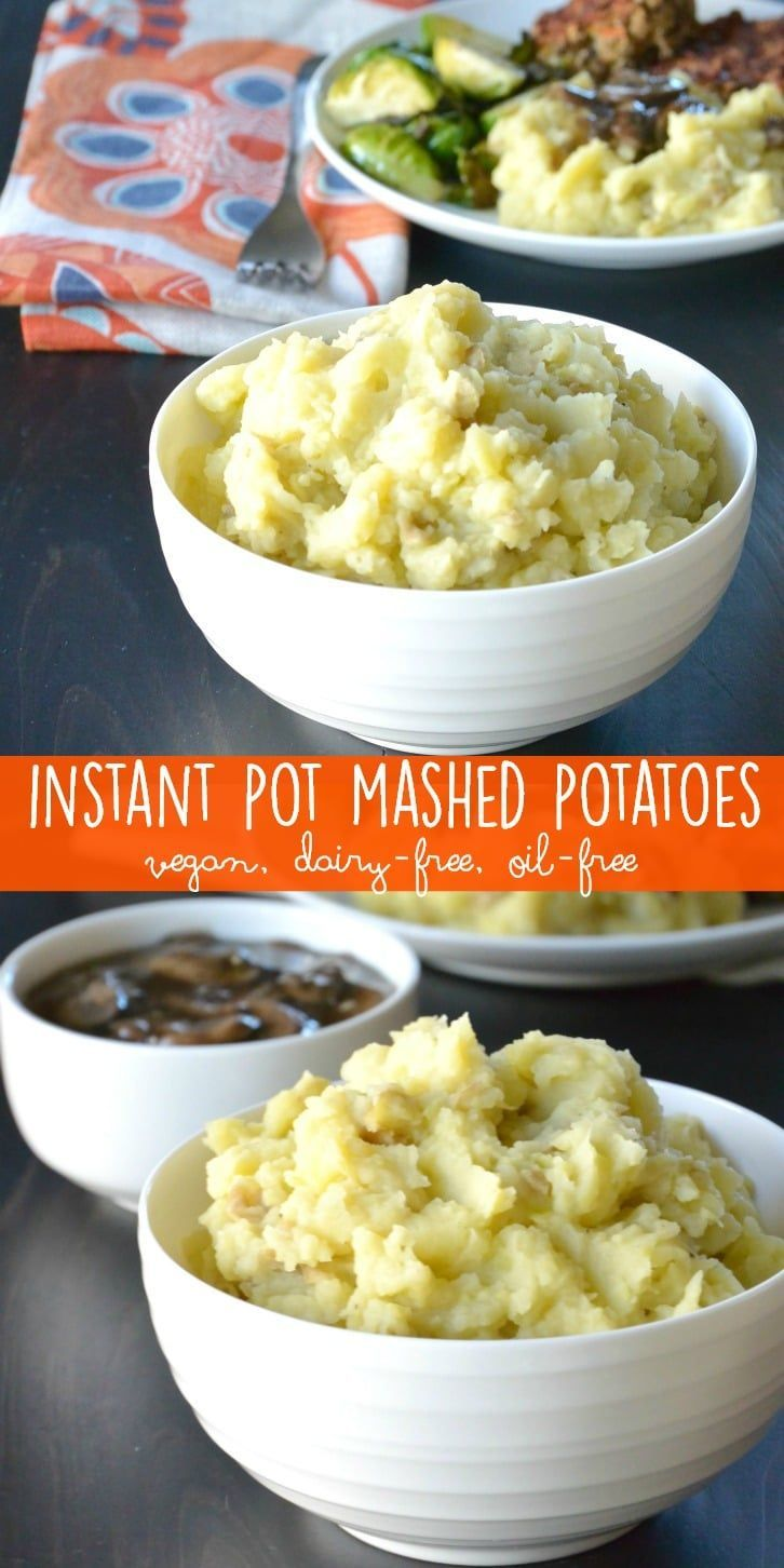 Instant Pot Mashed Potatoes are creamy and delicious without any dairy or oil. And you don't even need to drain the potatoes! #vegan #oilfree #dairyfree #Thanksgiving #mashedpotatoes via @VeggiesSave