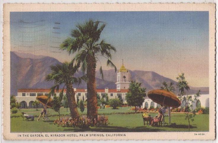 """Palm Springs, CA Postcard """"In The Garden, El Mirador Hotel"""" Linen 1948 Cancel"""