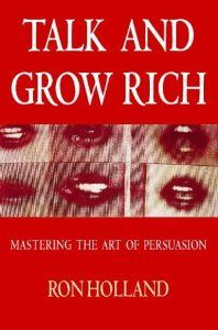 Talk and Grow Rich Pb (Thorson's Business Series) by Ron Holland. $26.11