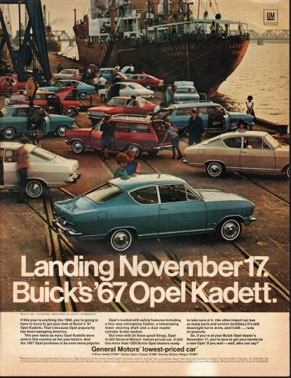 """1967 GENERAL MOTORS OPEL KADETT vintage magazine advertisement """"November 17"""" ~ (model year 1967) ~ Landing November 17. Buick's '67 Opel Kadett. - Built by General Motors in West Germany - If this year is anything like 1966, you're going to have to ..."""