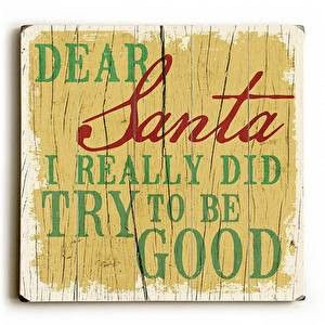 This Dear Santa Wood Sign will bring a chuckle and a vintage feel to your holiday decor.