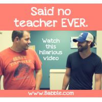 "Do you love teachers and funny internet videos? Back to school transition sucking your soul?  Then watch this video of things ""no teacher has said ever"". Soooo Funny!!!"