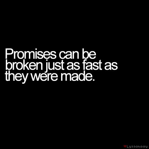 Broken Love Promise Quotes