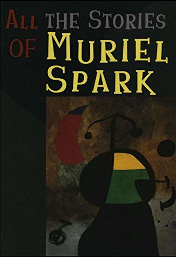 All the Stories of Muriel Spark (New Directions Paperbook):   Four brand new tales are now added to New Directions' original 1997 cloth edition of emOpen to the Public/em./pbr /This new and complete paperback edition now contains every one of her forty-one marvelous stories, catnip for all Spark fans. emAll the Stories of Muriel Spark/em spans Dame Muriel Spark's entire career to date and displays all her signature stealth, originality, beauty, elegance, wit, and shock value.No writer ...
