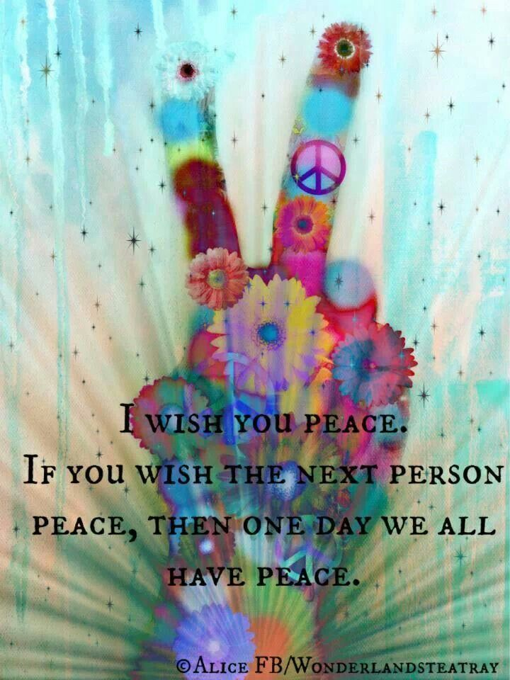 I wish you peace. Quotes Pinterest