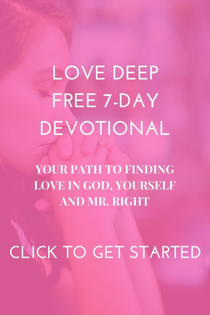 "Devote Your Love-Life to God and Transform the Way You Think & Feel About Love!  Receive 7 Days of Biblical Study On the Topic of ""True Love"" and Learn How to Have a Fuller & Healthier Relationship with God, Yourself, and Your Future Relationships!  #lovelife #devotional #relationships"