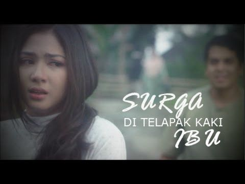 Surga Di Telapak Kaki Ibu The Movie - SDTKI