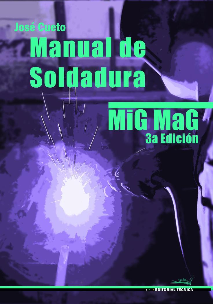 Manual de soldadura MIG MAG 3ªed