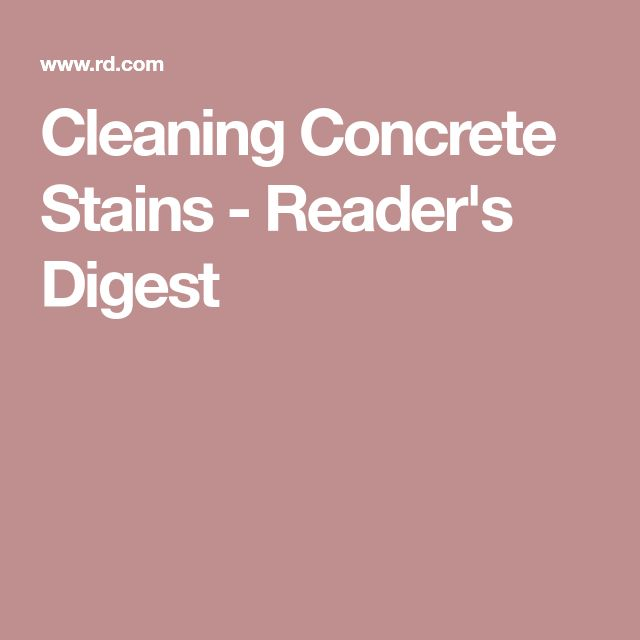 Cleaning Concrete Stains-Reader's Digest