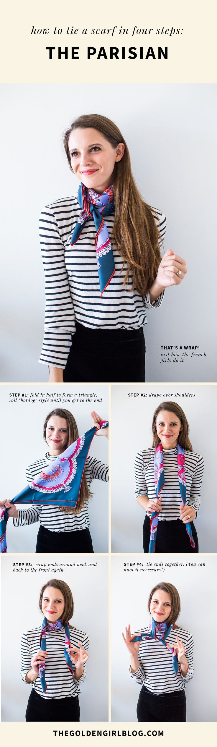 How to tie a scarf French style. French women always seem so impeccably chic and stylish without ever trying too hard. See how to tie a french scarf and how to wear a scarf two ways.