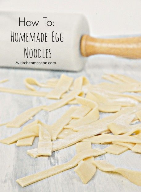 The Kitchen McCabe: HOW TO: Homemade Egg Noodles