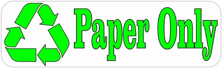 "10"" x 3"" Paper Only Recycle Business Sticker Store Sign Decal Decals Stickers"