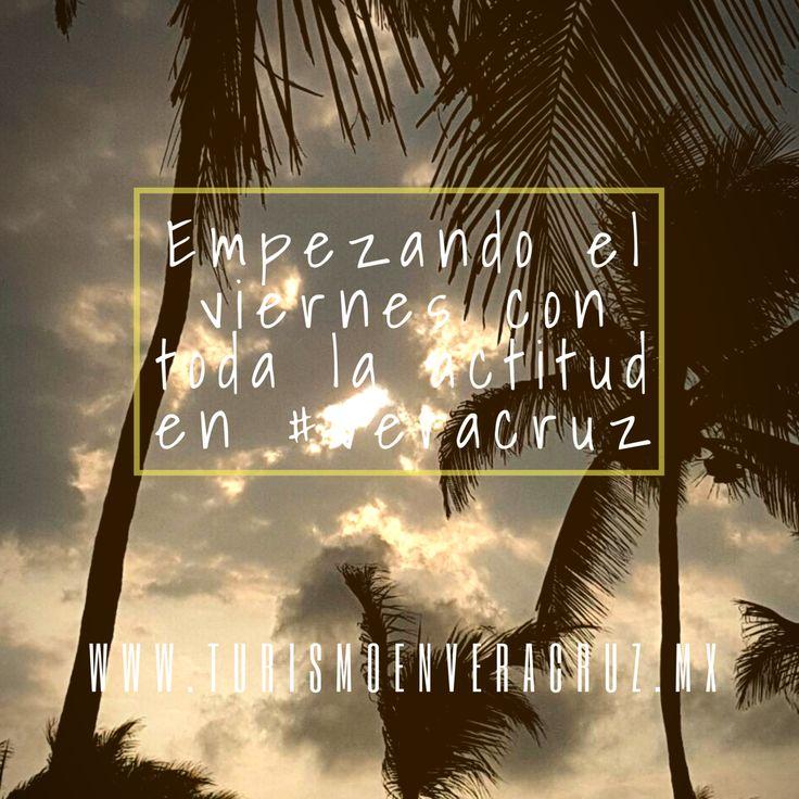 Empezando el #viernes con toda la actitud en #Veracruz http://www.turismoenveracruz.mx