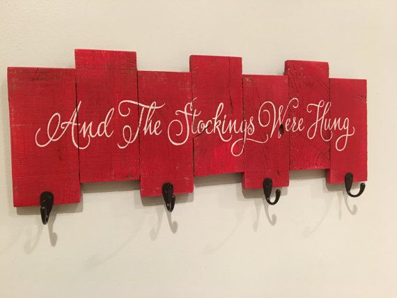 Rustic Sign 'The Stockings were hung' painting/ Christmas stocking holder, Christmas stocking hanger, Christmas sign, holiday decor,
