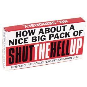 BlueQ Shut The Hell Up Gum
