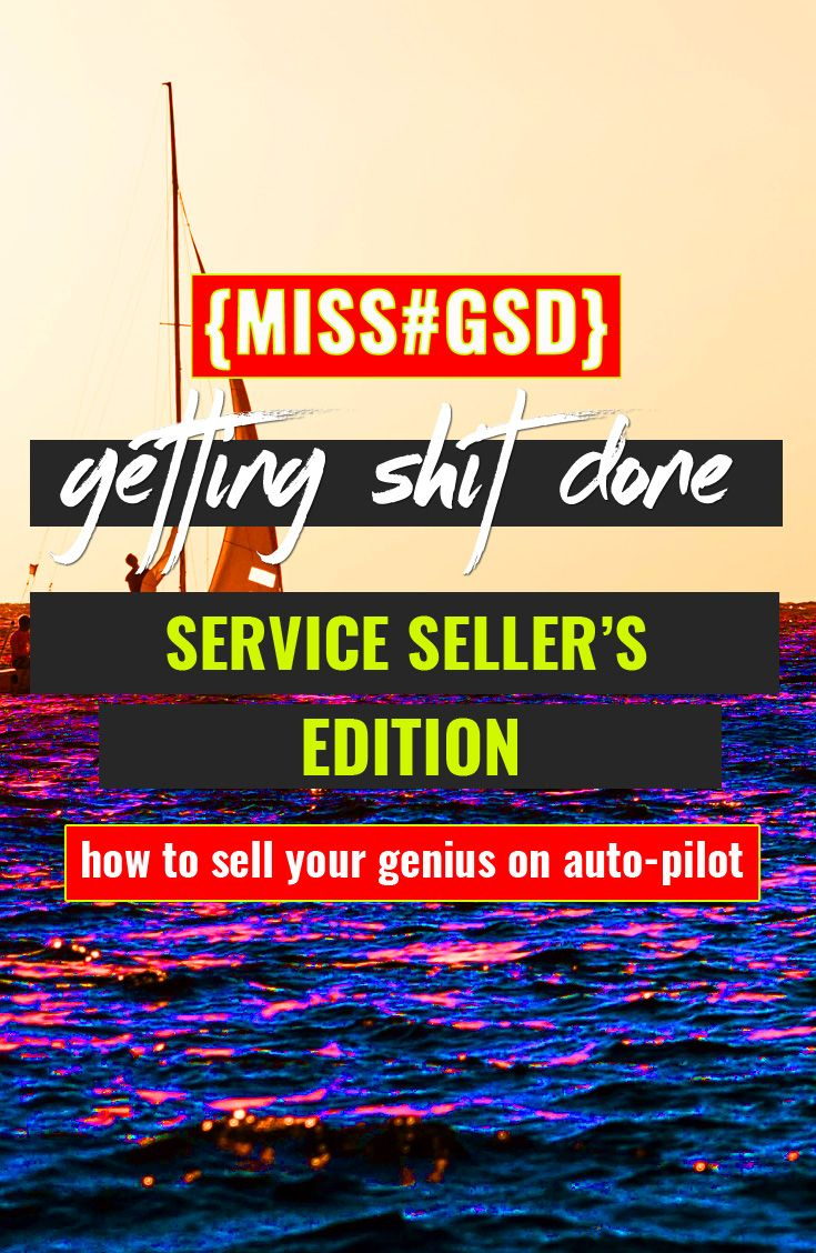 GETTING SHIT DONE :: SERVICE SELLER'S EDITION Freelancing + selling services to clients? It sometimes feels harder than it has to be, especially when you're able to streamline + automate the way your business operates to sell more packages, take on better projects + enjoy bigger pay days, in 4 steps! http://missgsd.com/blog/gsd-service-edition/?utm_campaign=coschedule&utm_source=pinterest&utm_medium=Miss%20%23GSD&utm_content=GETTING%20SHIT%20DONE%20%3A%3A%20SERVICE%20SELLER%27S%20EDITION