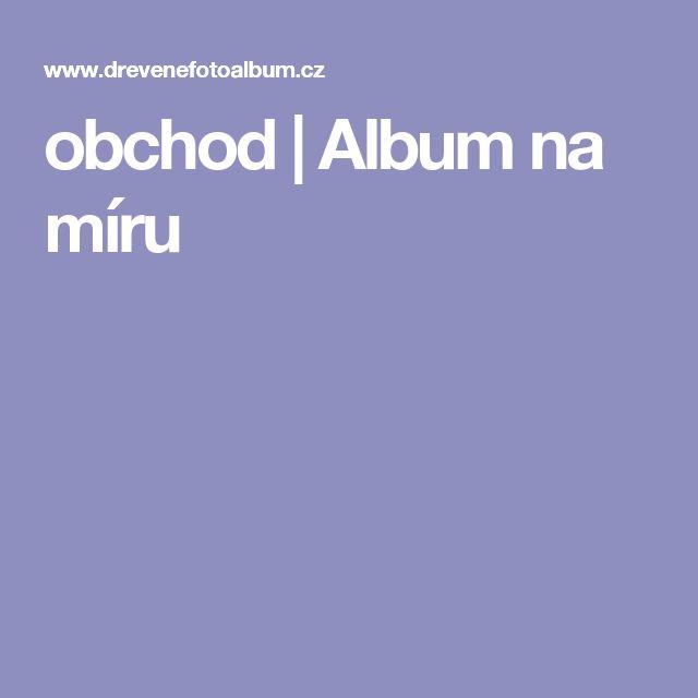 obchod | Album na míru