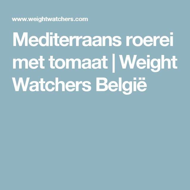 Mediterraans roerei met tomaat | Weight Watchers België