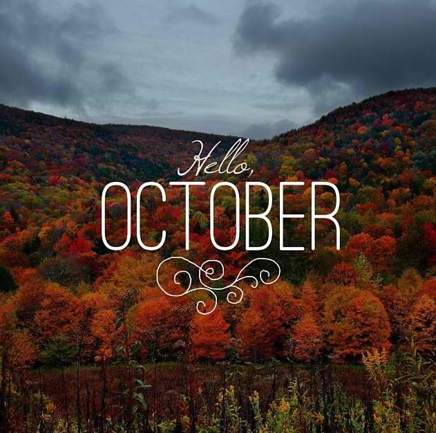 Hello October Life Quotes Pinterest Hello october