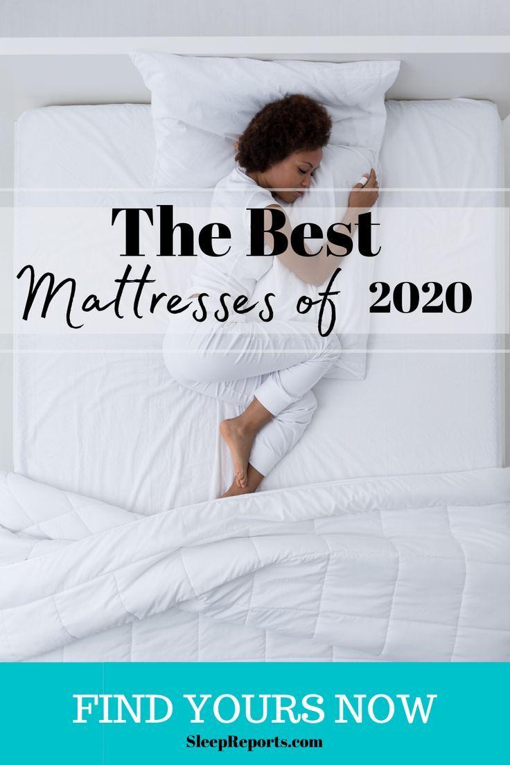The Best Mattresses Of 2020 In 2020 Best Mattress Mattress Mattresses Reviews