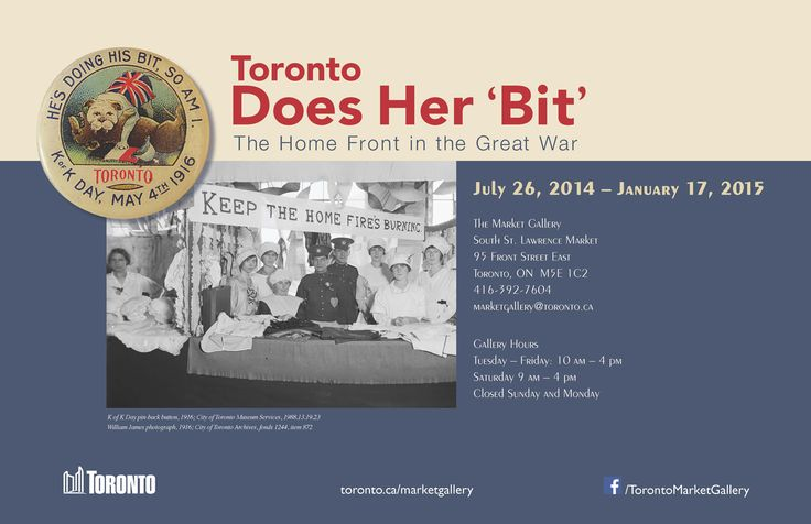 Toronto Does her Bit - exhibit at the Market Gallery