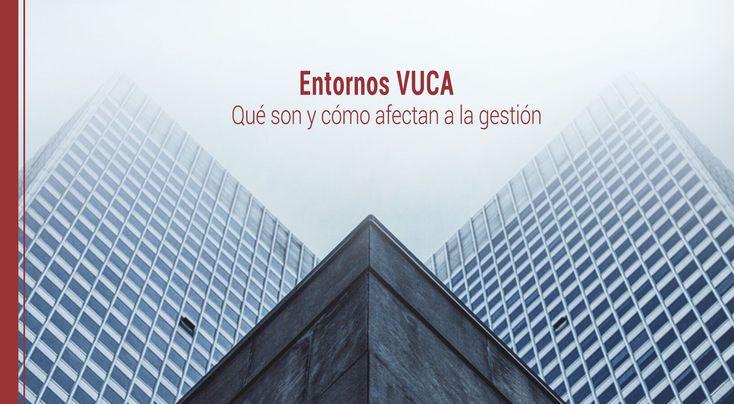 La gestión empresarial debe ser capaz de conjurar los entornos VUCA, a partir de procurar que en la organización se fundamenten varios factores.