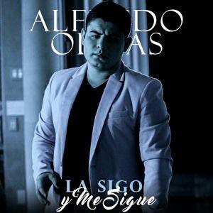 Alfredo Olivas - La sigo y me sigue ( todo o nada)