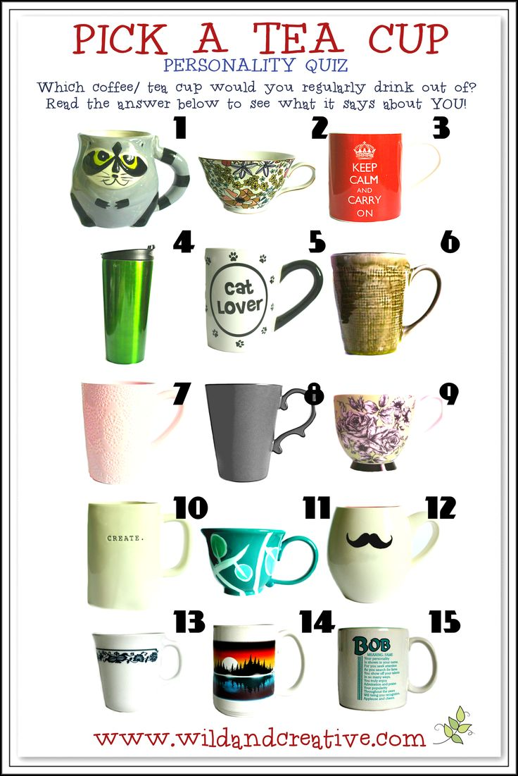 Pick a TEA CUP! - Personality Quiz Click to find out your answer... www.wildandcreative.com #personalityquiz #free