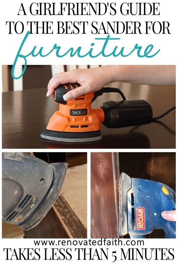 Best Sanders For Wood Furniture August 2020 Sander Buying Guide Painting Furniture Diy Refinishing Furniture Diy Furniture Projects