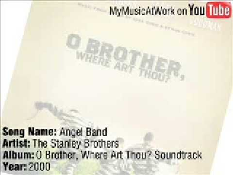 """Angel Band (from the movie """"O Brother, Where Art Thou?"""") - The Stanley Brothers"""