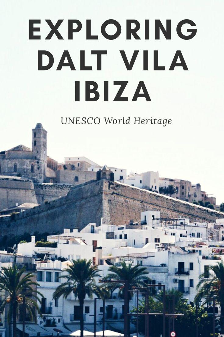 Explore UNESCO World Heritage Dalt Vila Ibiza!