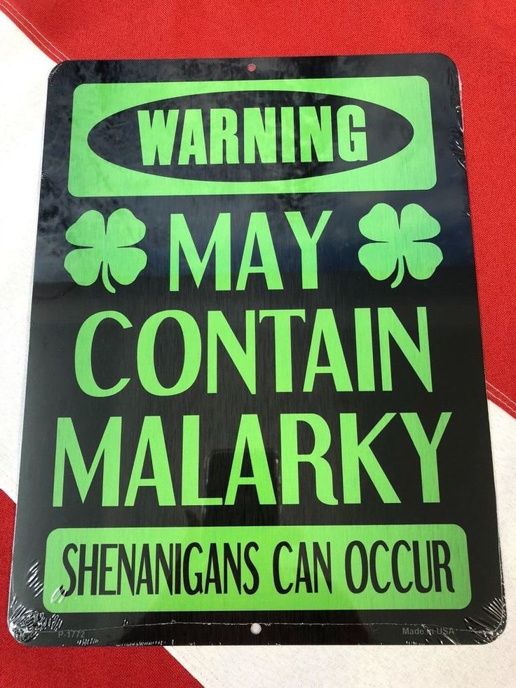 Metal sign warning may contain malarky shenanigans can occur fun gift party