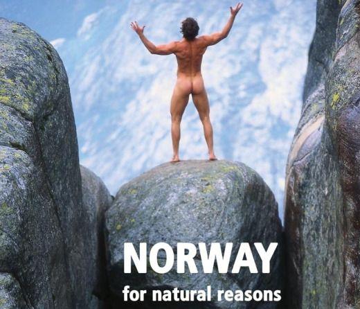 Norway... for naural reasons