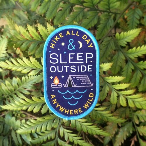 Woven Patch, Sleep outside, backpacking, anywhere wild, outdoors, hike, camping