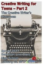 Creative Writing and Publishing for Teens Part 2 - Spring 2017 - Online Class
