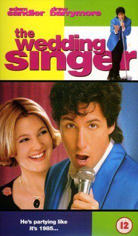 The Wedding Singer Adam Sandler Drew Barrymore Christine Taylor One Of My Songs Is In This Movie Ill Love It Until I Die